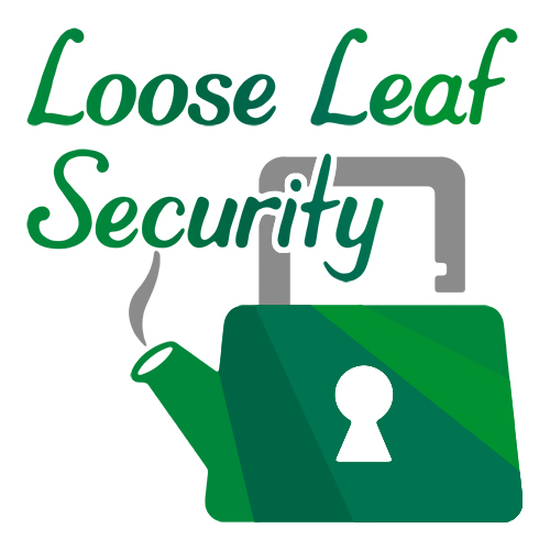 Loose Leaf Security album art: Loose Leaf Security text and a lock inspired teapot in shades of green