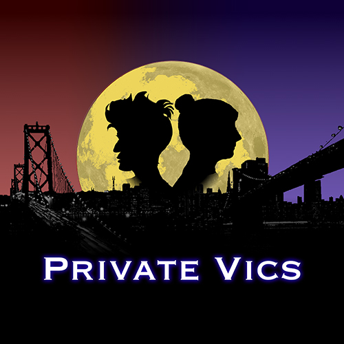 Private Vics album art: a hybrid skyline of San Francisco and New York, moon with silhouettes of Vic and Tori, Private Vics text