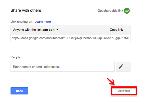 A picture of the Google Docs sharing settings dialog after you've enabled access for anyone with the link; the Advanced settings in the bottom right corner is highlighted with a red arrow and box