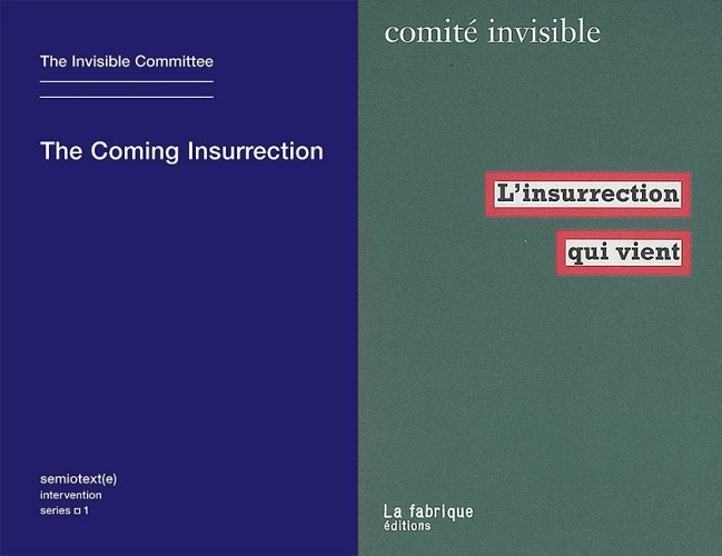The Coming Insurrection book covers